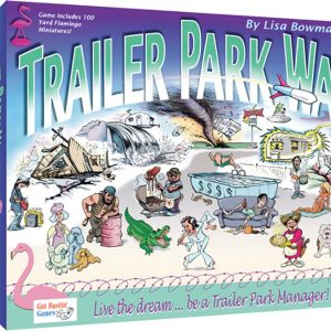 Trailer Park Wars: A Game Of Lower Level Management